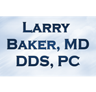 Larry Baker, MD, DDS, PC