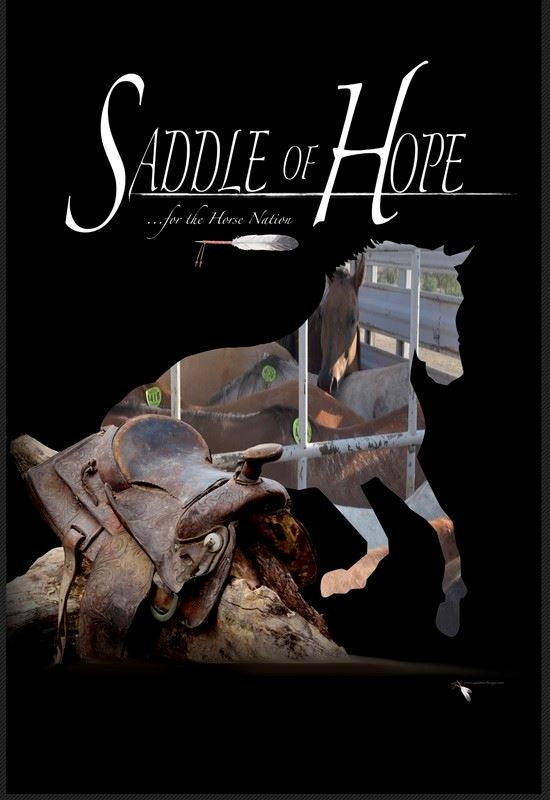 SADDLE OF HOPE ...for the Horse Nation