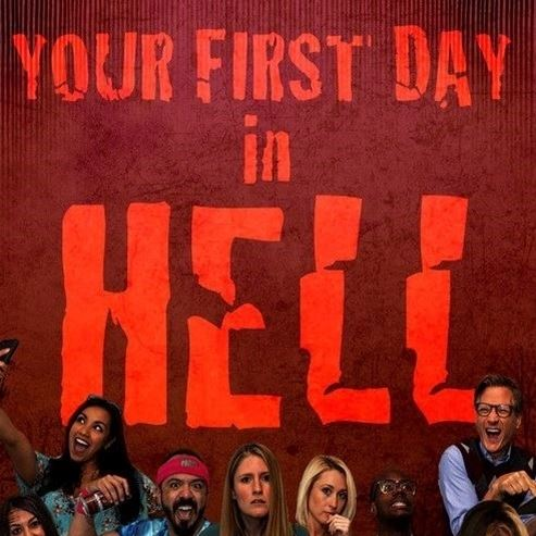 Your First Day In Hell