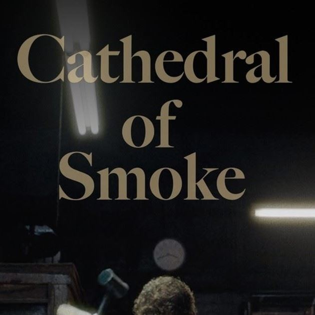 Cathedral of Smoke