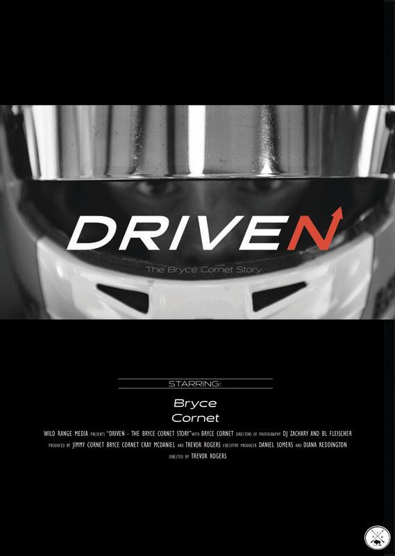 Driven - The Bryce Cornet Story
