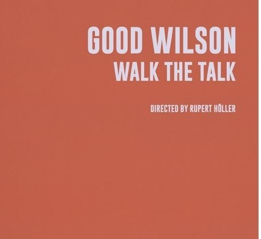 Walk the Talk - Good Wilson