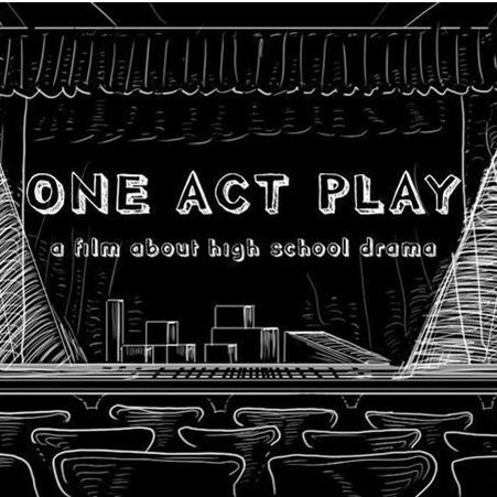 One Act Play: a film about high school drama