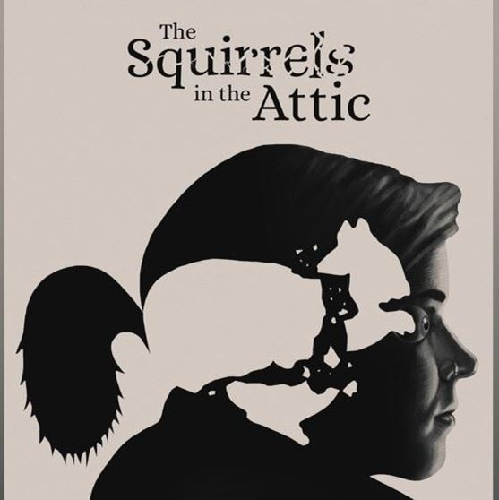 The Squirrels in the Attic