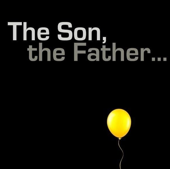 The Son, the Father...