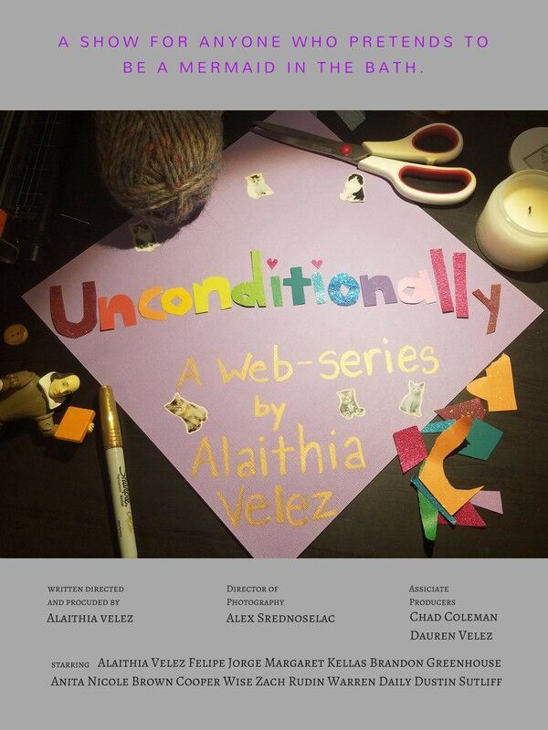 Unconditionally: a web series