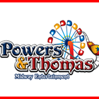 Power's & Thomas Midway Entertainment