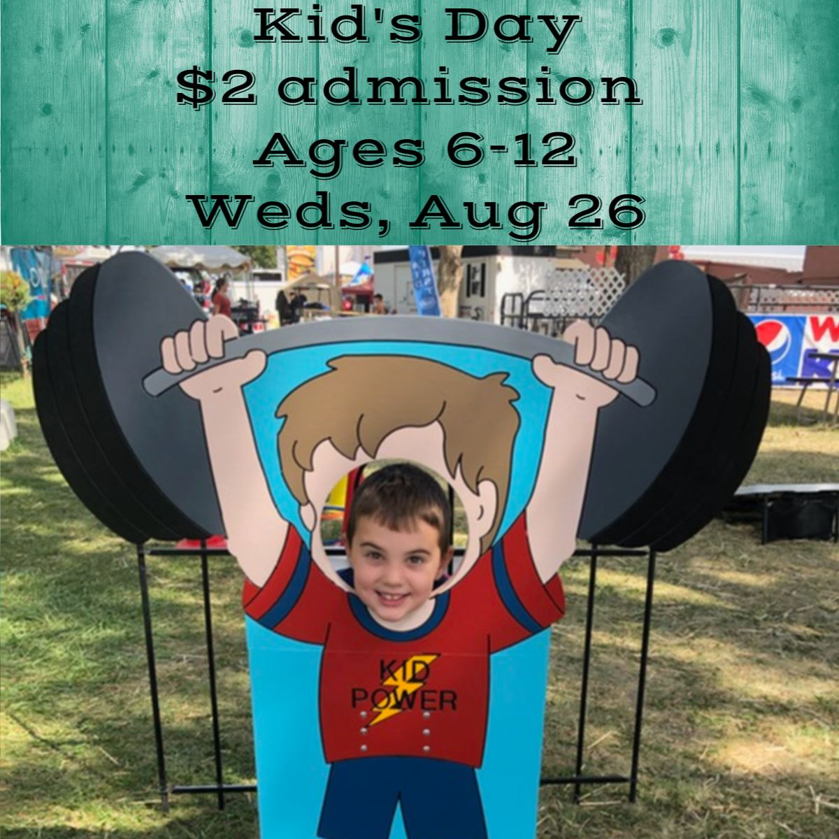 Kids day $2 admission Weds Aug 26