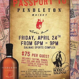 'Passport to Pendleton' Tasting Friday April 24th