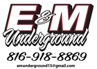 E & M Underground