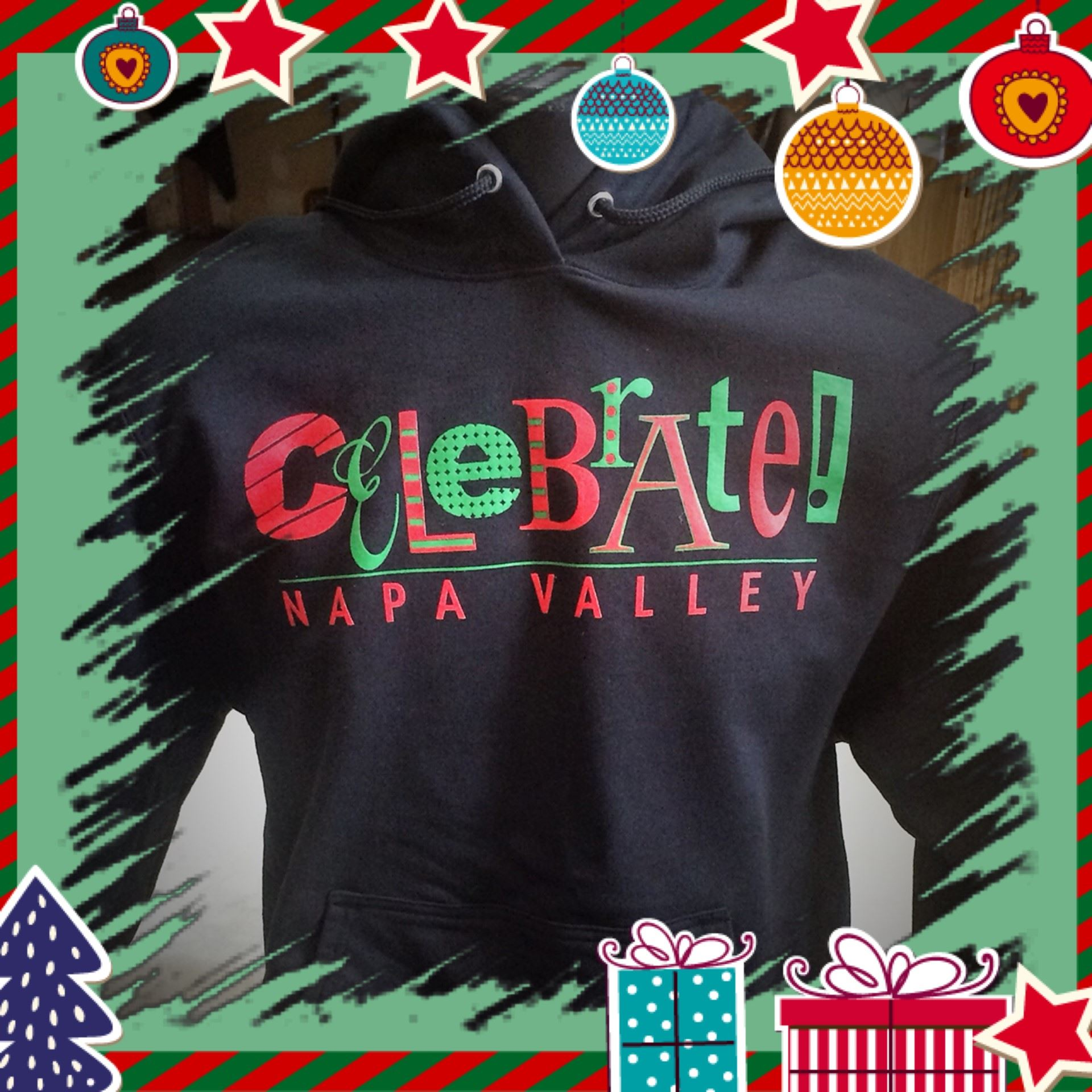 Celebrate! Napa Valley Holiday Sweatshirts