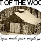Out of the Woods Maple Farms