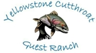 Yellowstone Cutthroat Ranch
