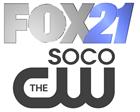 Fox 21 & SoCo CW