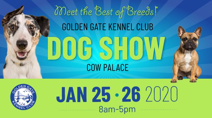 National Dog Show 2020 Dates.2020 Golden Gate Kennel Club Dog Show