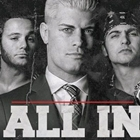 Why 'ALL IN' is going to be a game changer for Indy Wrestling