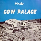 Cow Palace is Bay Area's working-class hero