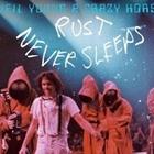 Album Reviews: Neil Young & Crazy Horse: Rust Never Sleeps (DVD)