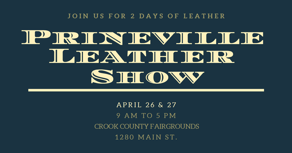 2019 Prineville Leather Show