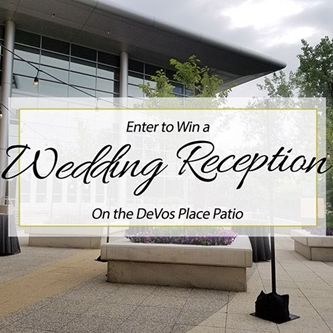 DeVos Place Giving Away Wedding Reception and Mini-Moon to One Lucky Couple