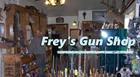 Frey's Gun Shop