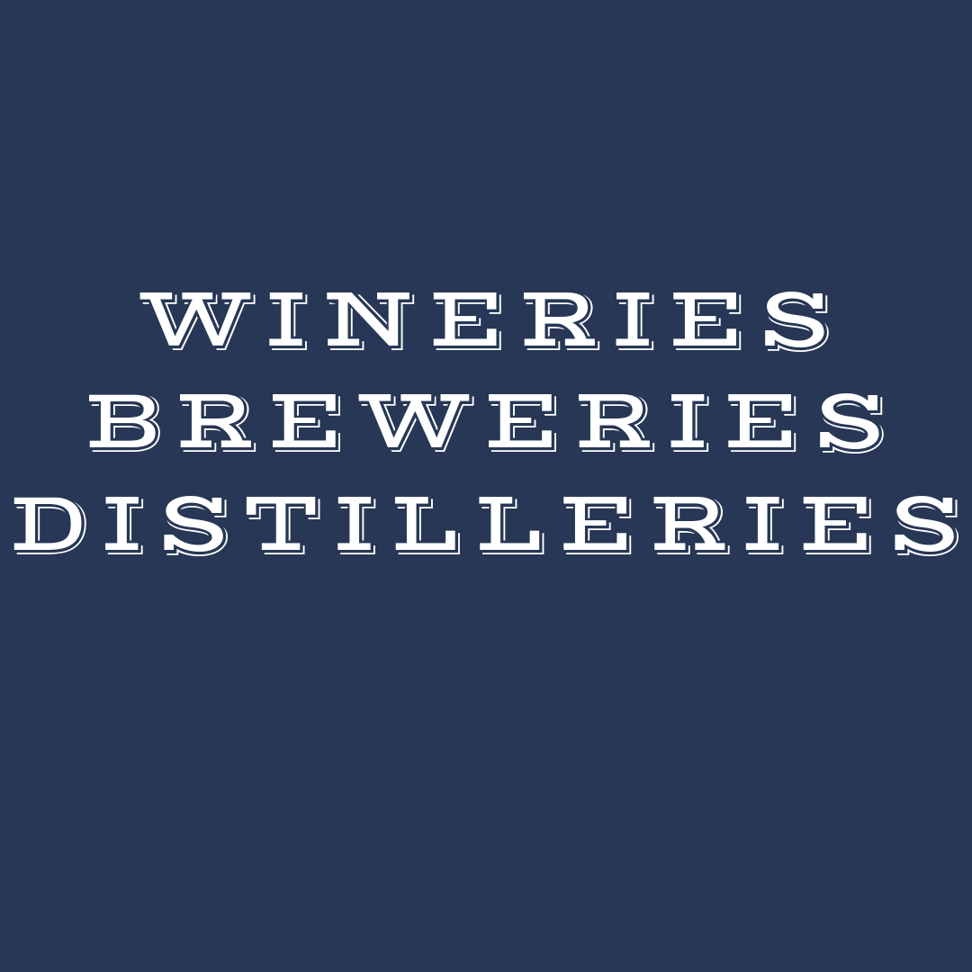 Wineries, Breweries, Distilleries