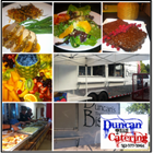 Duncan Team Catering - Custom Made Meals