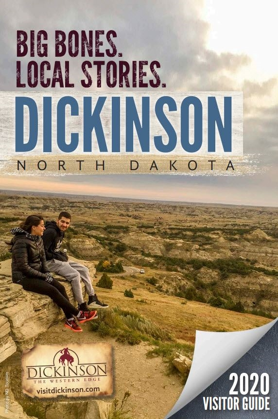 Request a Dickinson, ND Visitors Guide! Dickinson, North Dakota is an experience you won't forget on The Western Edge!