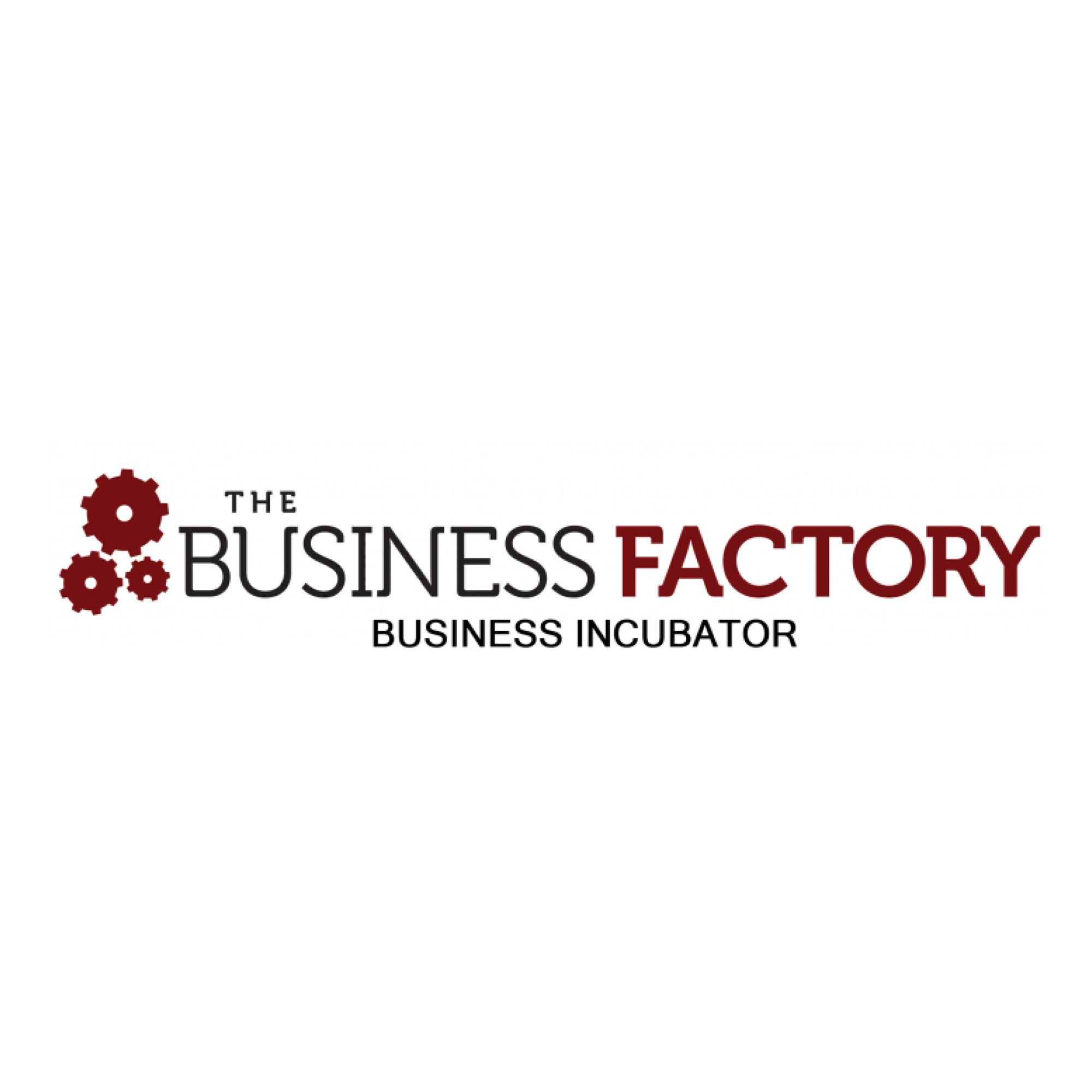 The Business Factory - Business Incubator
