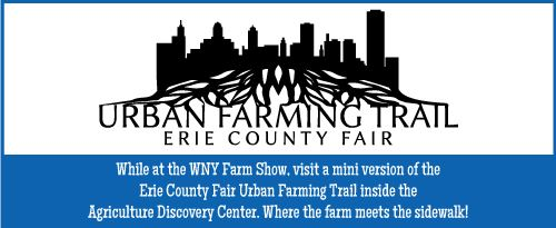 Urban Farming Trail at the WNY Farm Show