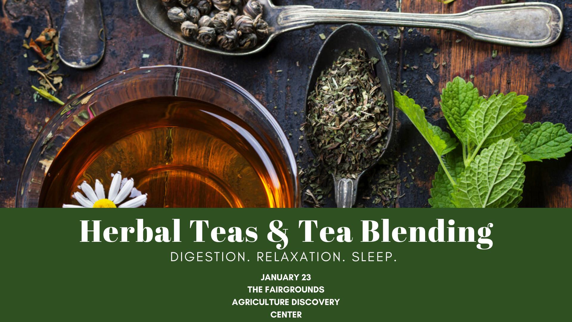 Herbal Teas and Tea Blending