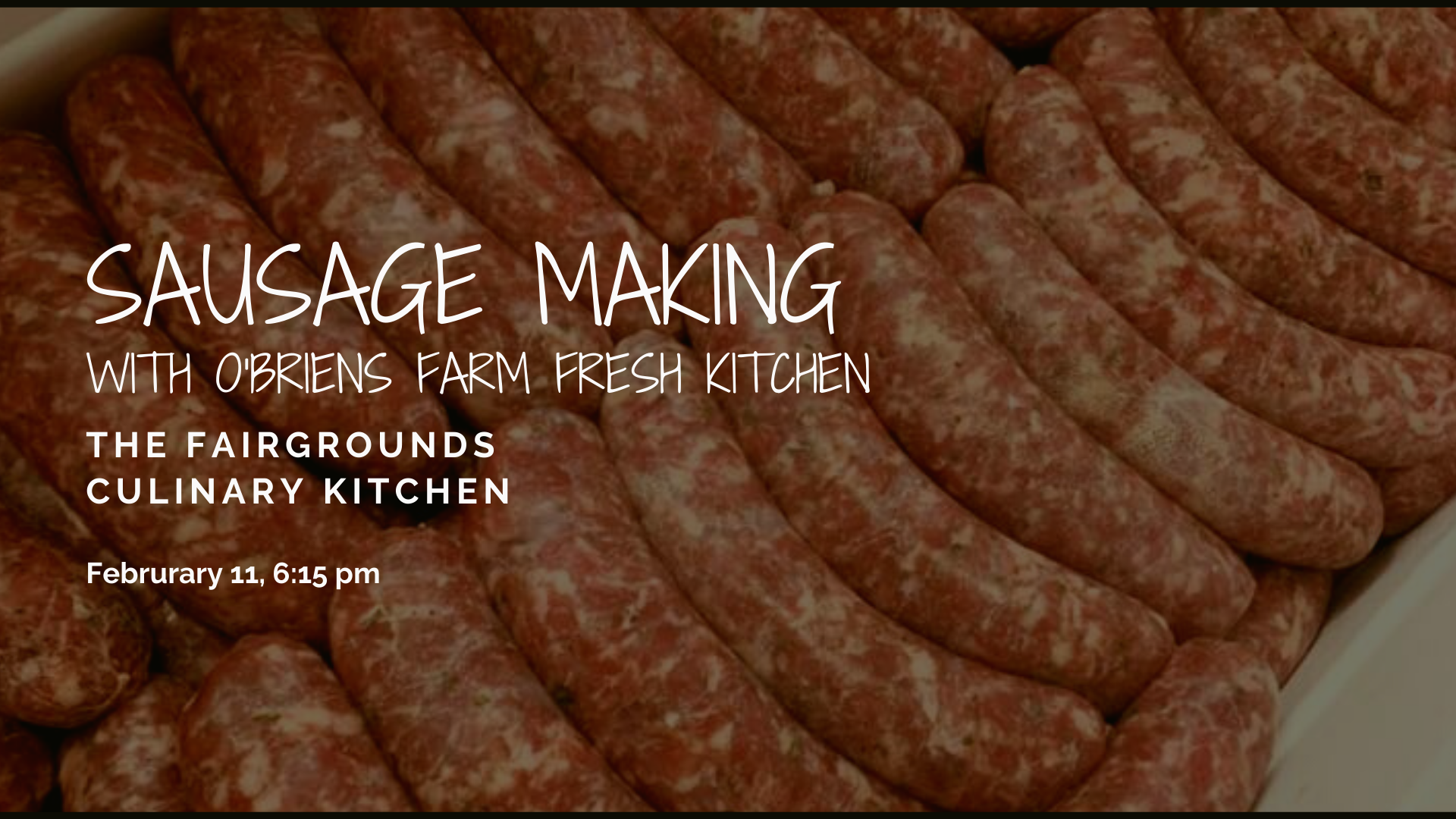 Sausage Making with O'friends Farm Fresh Kitchen. February 11