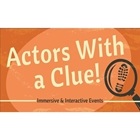 Actors With a Clue!/ Events from Lori