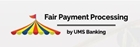 UMS - Fair Payment Processing