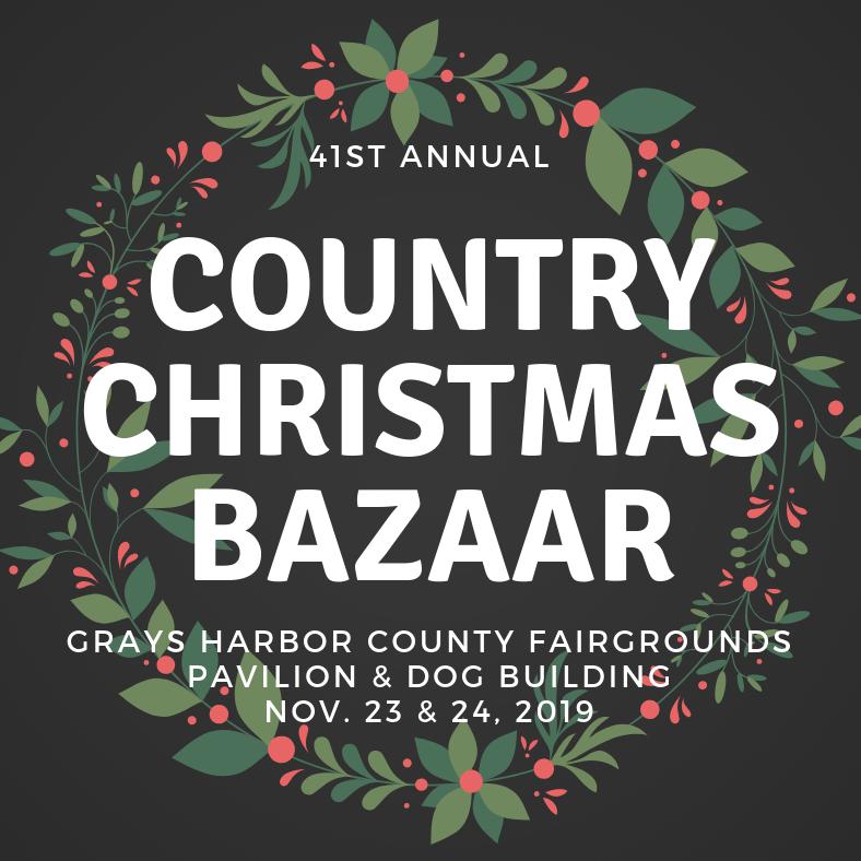 Grays Harbor Fairgrounds Christmas Bazaar 2020 40th Annual Country Christmas Bazaar