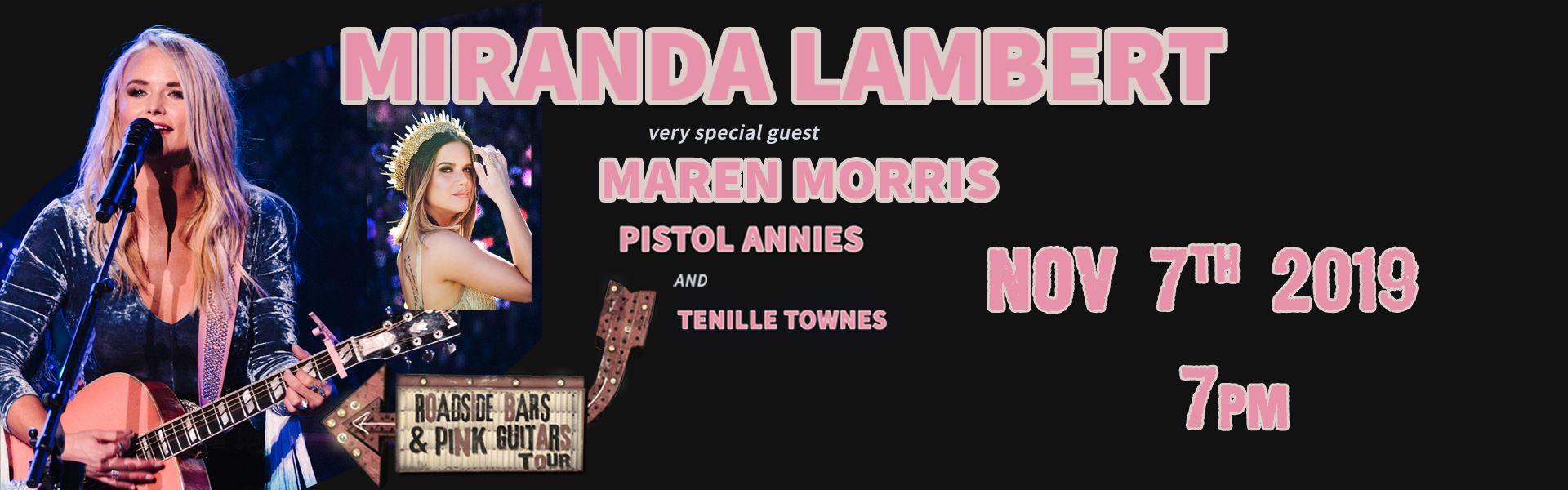 Miranda Lambert with Maren Morris, Pistol Annies & Tennile Townes