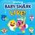 """Pinkfong BABYSHARK LIVE!"" Yellow Shark in center with pink cat in scuba gear surrounded by smaller blue, orange, green, and pink sharks"