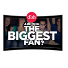 DISH - Biggest Fan Tour