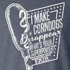 I Make Corndogs Disappear