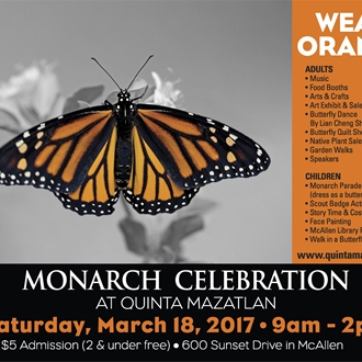 Flutter over to Quinta Mazatlan for our family oriented festival that will raise awareness about butterflies through activities, art, music, nature walks, talks, and culture! March 18th 9 a.m.- 2 p.m.!