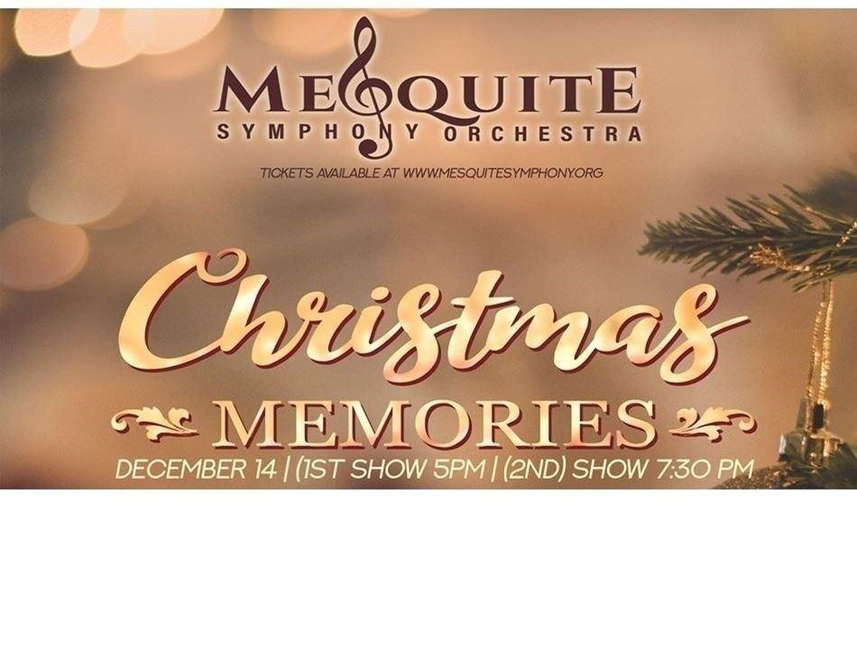 Dec.14 | Mesquite Symphony Orchestra Christmas Memories