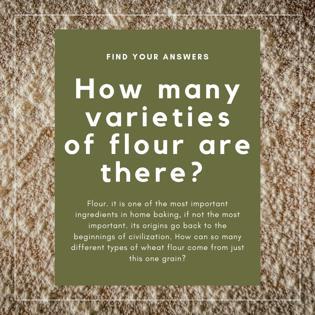 How many varieties of flour are there?