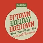 Inaugural Uptown Holiday Hoedown Logo. Food, live music, fun at the Ozark Empire Fairgrounds