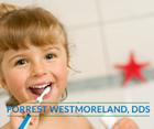 Forrest Westmoreland, DDS