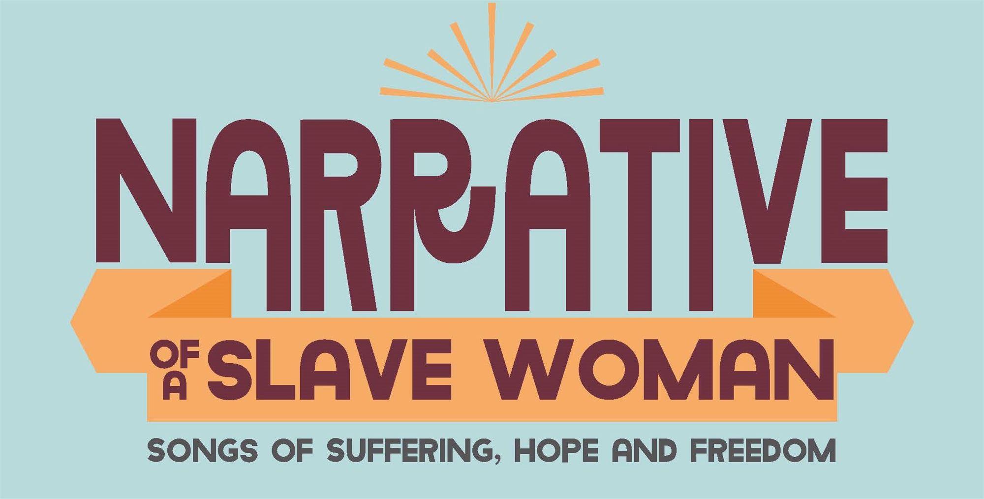 Narrative of a Slave Woman: VIP Reception
