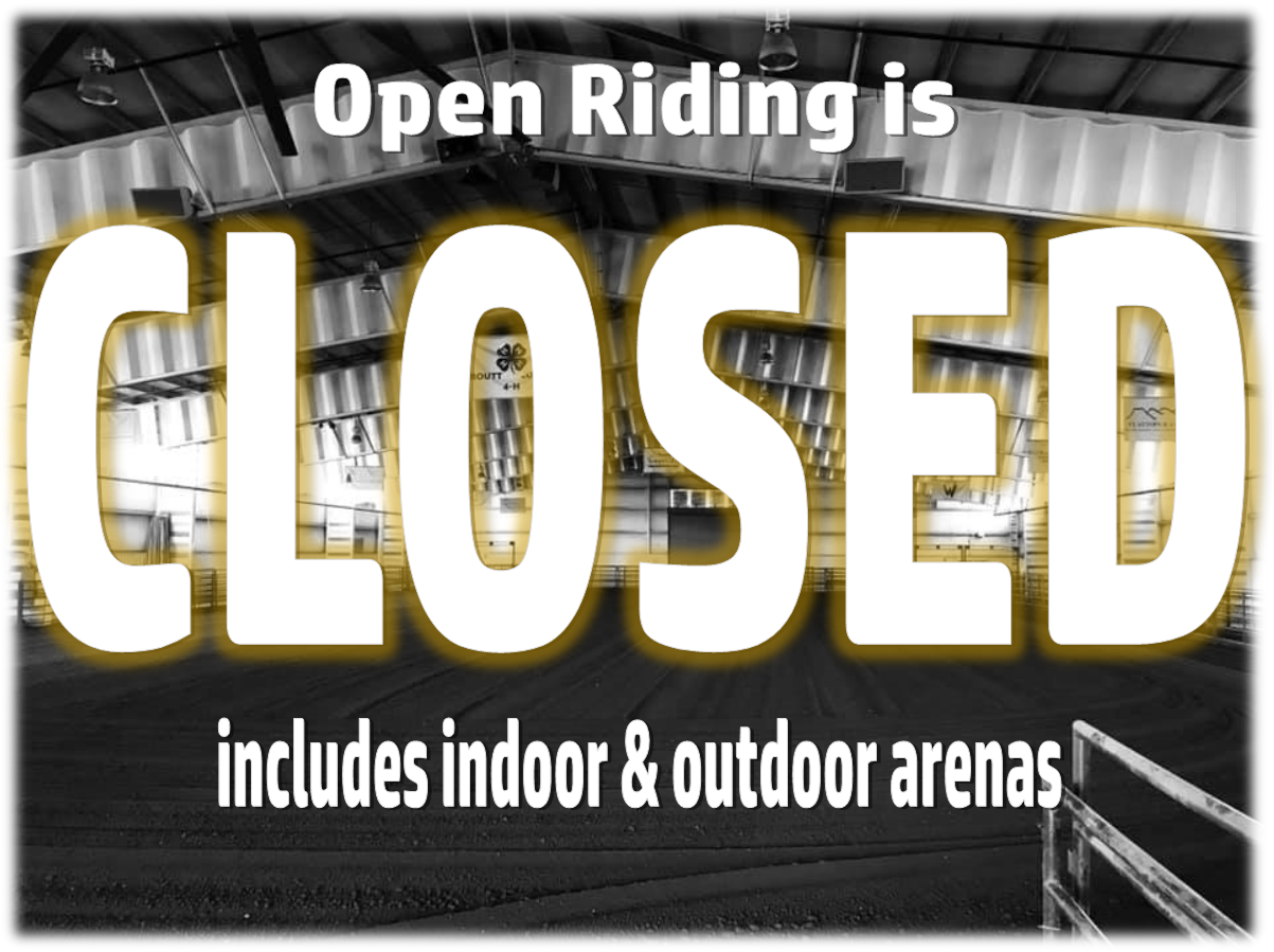 Open Riding Closed-all arenas