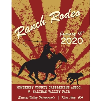 Ranch Rodeo Poster with roper. Ranch Rodeo 2020. January 12, 2020, King City California