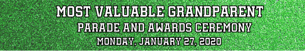 Most Valuable Grandparent parade and awards ceremony Monday, January 27, 2020
