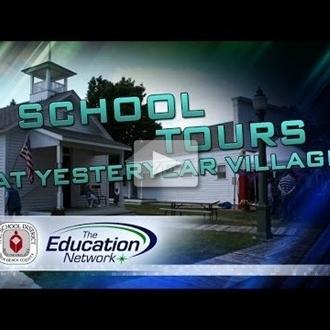 Yesteryear Village School Tours