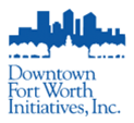 Downtown Fort Worth Initiatives, Inc.